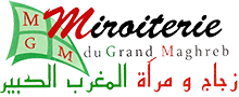 Miroiterie du Grand Maghreb – MGM Casablanca, Marrakech, Tanger, Maroc